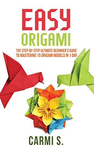 D4nok Free Download Easy Origami The Step By Step Ultimate