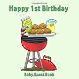Happy 1st Birthday Baby Guest Book: Picnic BBQ Theme Decorations | Baby Girl or Boy First Anniversary Party Sign in Memory Keepsake with Gift Log Tracker & Photos Space