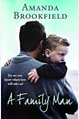 A Family Man: A heartbreaking novel of love and family Kindle Edition
