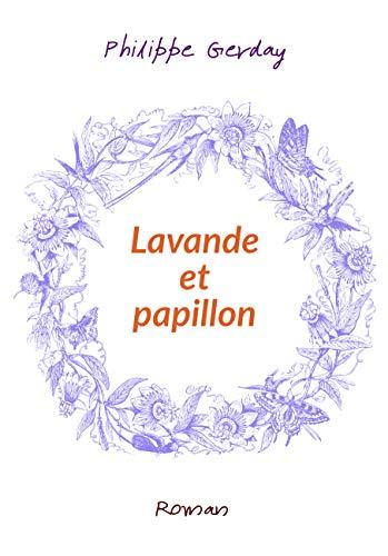 Lavande et papillon (French Edition)
