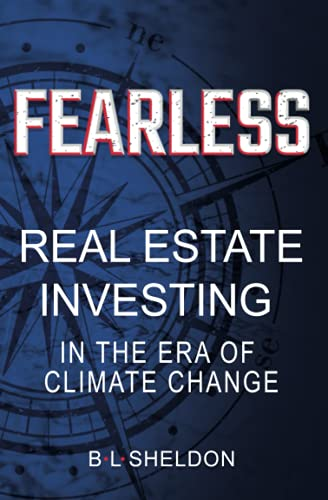 Real Estate Investing Books! - FEARLESS: Real Estate Investing in the Era of Climate Change