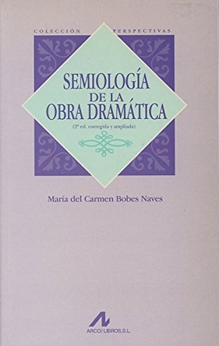 Semiología de la obra dramática (Perspectivas)