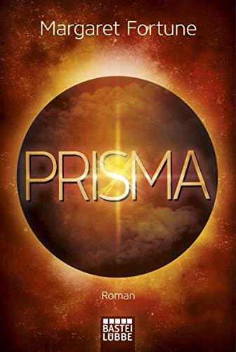 Prisma: Roman (Krieg der Schatten, Band 2)