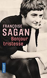 Bonjour Tristesse (French Edition) by Sagan, Francoise (2010) Mass Market Paperback