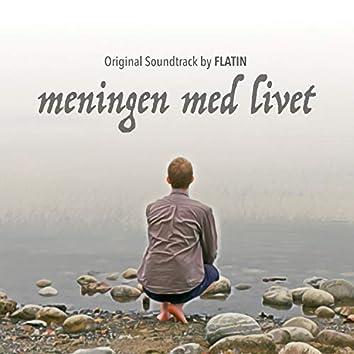 Meningen Med Livet (Original Motion Picture Soundtrack)