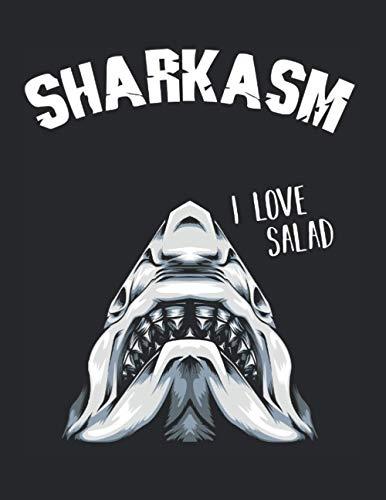 Sharkasm I Love Salad Sarkasmus Haifisch Humor: A4+ Softcover 120 beschreibbare karierte Seiten | 22 x 28 cm (8,5x11 Zoll)