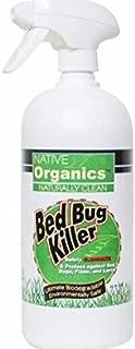 Native Organics Bed Bug Killer for Home 32 fl oz. - Powerful, Natural, Non-Toxic and Organic Formula - Child & Pet Safe Bedbug Spray 32 Fluid oz Bottle (1)