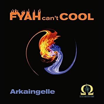 Fyah Can't Cool