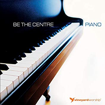 Be the Centre: Piano [Instrumental]