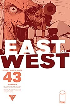 East of West #43 by [Jonathan Hickman, Nick Dragotta]