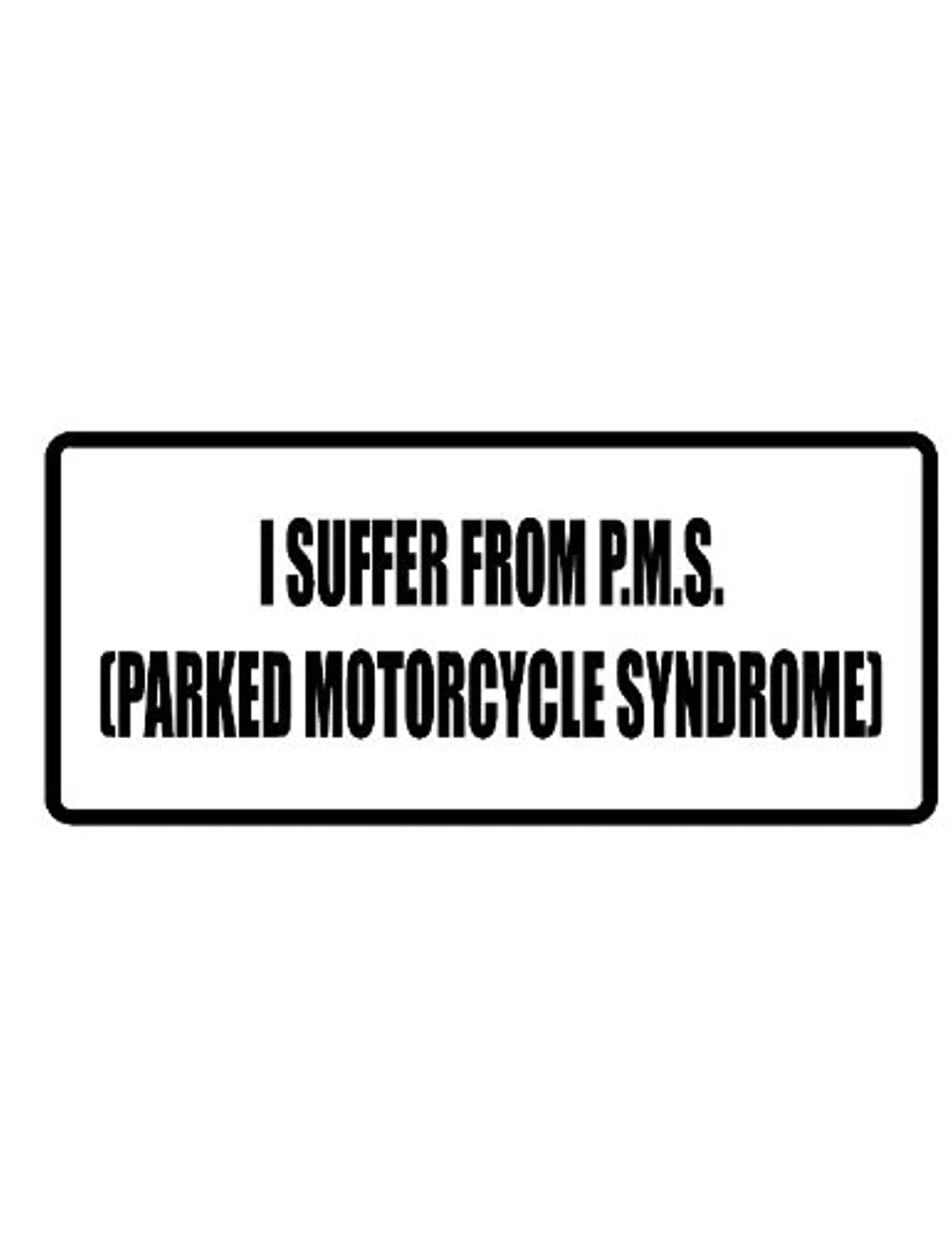 Any and All Graphics I Suffer from P.M.S. (Parked Motorcycle Syndrome). 3