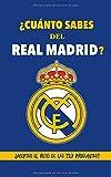 ¿Cuánto sabes del Real Madrid?: ¿Aceptas el reto de las 120 preguntas? Regalo para seguidores del Real Madrid, hinchas del Real Madrid, fans del...
