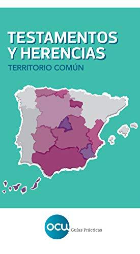 TESTAMENTOS Y HERENCIAS. Territorio común: Territorio común (España)