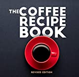 The Coffee Recipe Book: Nespresso Recipe Book for Beginners | Best Coffee and Espresso Drinks to...