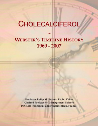 Cholecalciferol: Webster's Timeline History, 1969 - 2007