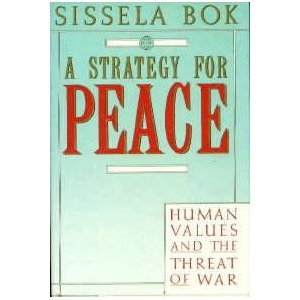 Strategy for Peace: Human Values and the Threat of War