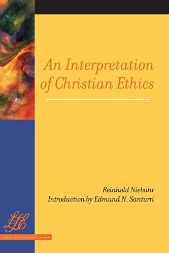 An Interpretation of Christian Ethics (Library of Theological Ethics)