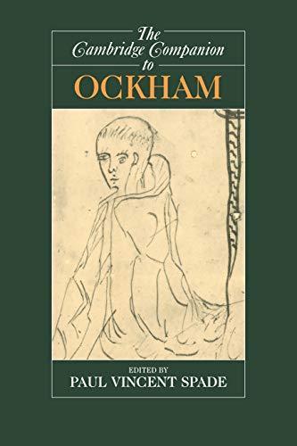 The Cambridge Companion to Ockham (Cambridge Companions to Philosophy)