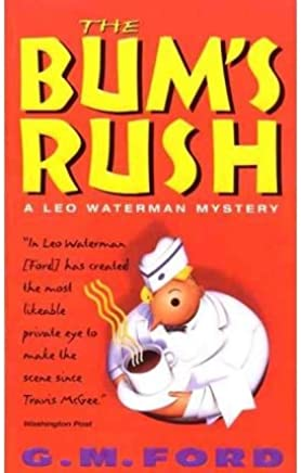 [(The Bums Rush)] [By (author) G. M. Ford] published on (March, 1998)