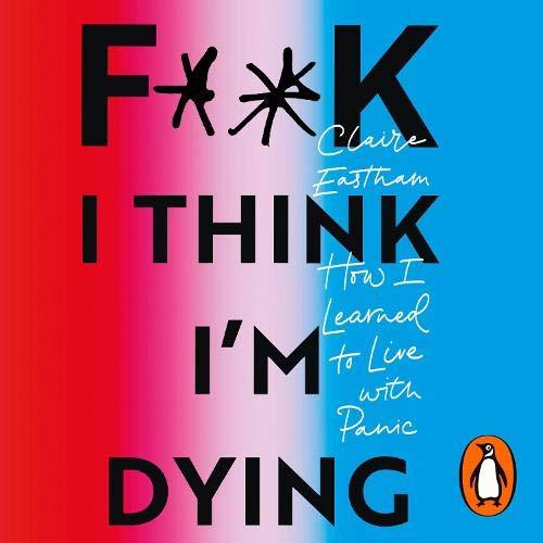 F--k, I Think I'm Dying cover art