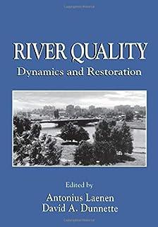 River Quality: Dynamics and Restoration