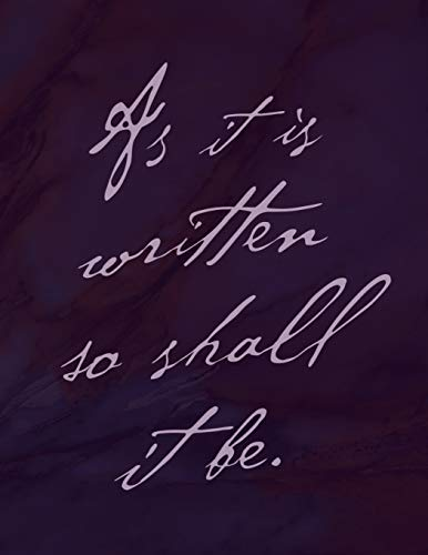 As It Is Written So Shall It Be Journal: College Ruled Notebook (Marble Notebooks)