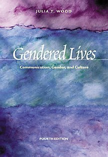 Gendered Lives : Communication, Gender, and Culture (Wadsworth Series in Speech Communication)