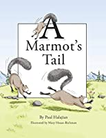 A Marmot's Tail