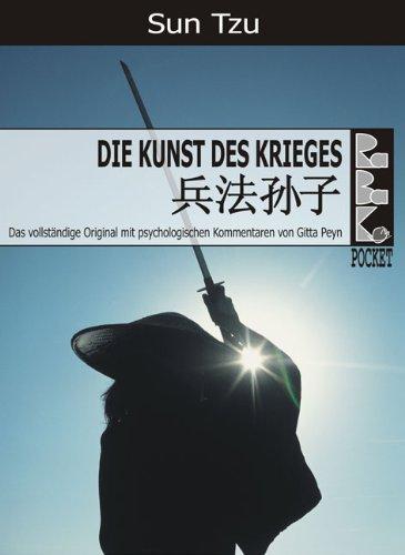 Sun Tzu - Über die Kunst des Krieges - Mit psychologischen Kommentaren (RaBaKa-Pockets 1)