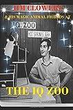 JIM CLOWERS & HIS MAGIC ANIMAL FRIENDS AT THE IQ ZOO