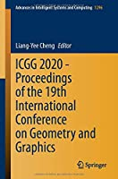 ICGG 2020 - Proceedings of the 19th International Conference on Geometry and Graphics (Advances in Intelligent Systems and Computing, 1296)