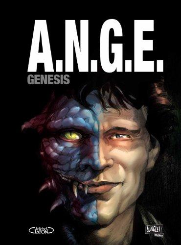 A.N.G.E. Tome 1 : Genesis