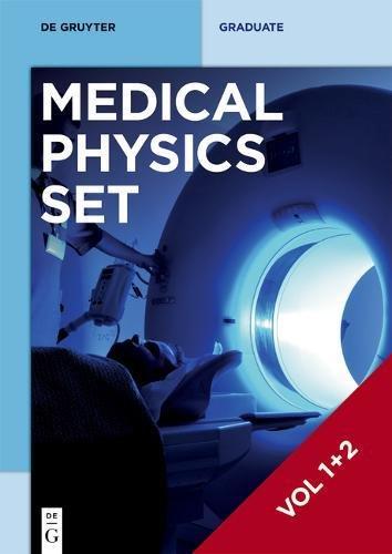 [Set Medical Physics Vol. 1+2] (de Gruyter Textbook)