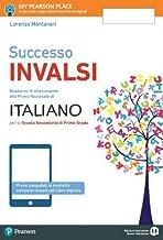 Scaricare Libri Nuovo successo INVALSI italiano. Per la Scuola media. Con e-book. Con espansione online PDF