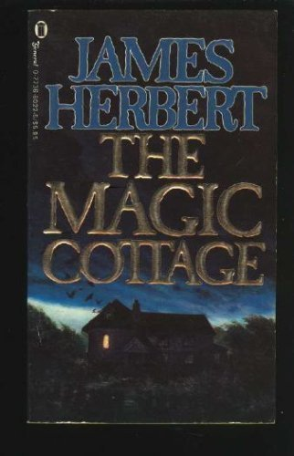 The Magic Cottage by James Herbert (1988-12-06)