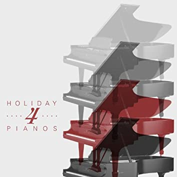 Holiday 4 Pianos