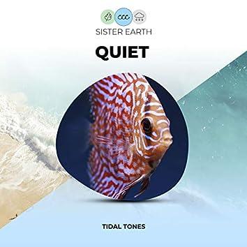 Quiet Tidal Tones
