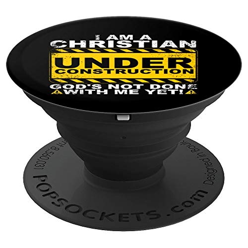 Funny Christian Under Construction Gift Catholic Men Women PopSockets Grip and Stand for Phones and Tablets