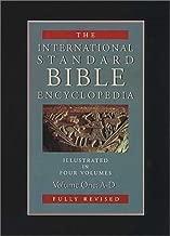 The International Standard Bible Encyclopedia, Vol. 1: A-D (1995-02-13)
