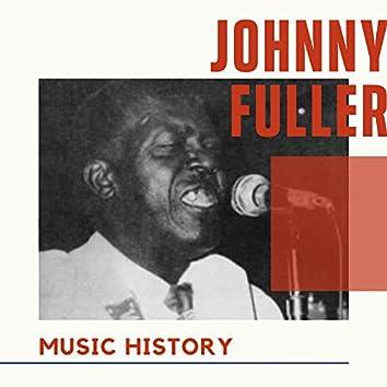 Johnny Fuller - Music History