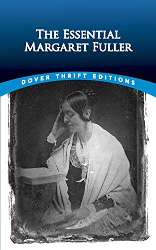 The Essential Margaret Fuller (Dover Thrift Editions)