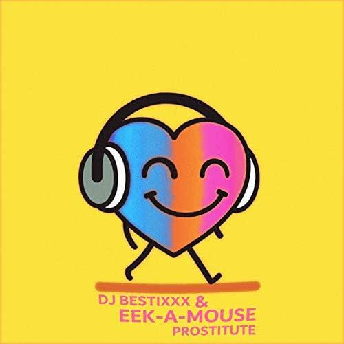 Dj Bestixxx & EEK-A-MOUSE