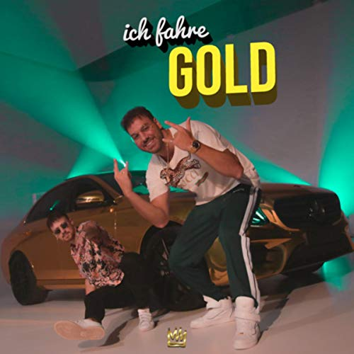 Ich fahre Gold