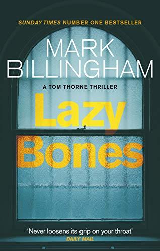 Lazybones (Tom Thorne series Book 3)