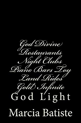 God Divine Restaurants Night Clubs Piano Bars Toy Land Rides Gold Infinite: God Light