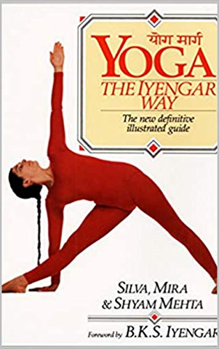 Yoga: The Iyengar Way (English Edition)