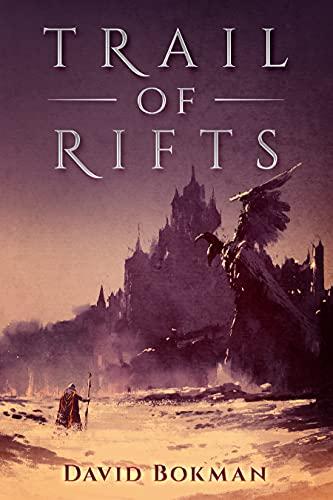 Trail of Rifts (English Edition)