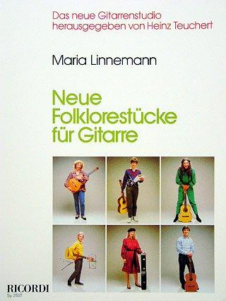 NEUE FOLKLORESTUECKE - arrangiert für Gitarre [Noten / Sheetmusic] Komponist: LINNEMANN MARIA