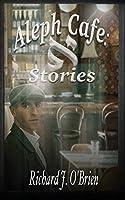 Aleph Café: Stories