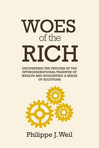 Woes Of The Rich by Philippe J. Weil ebook deal